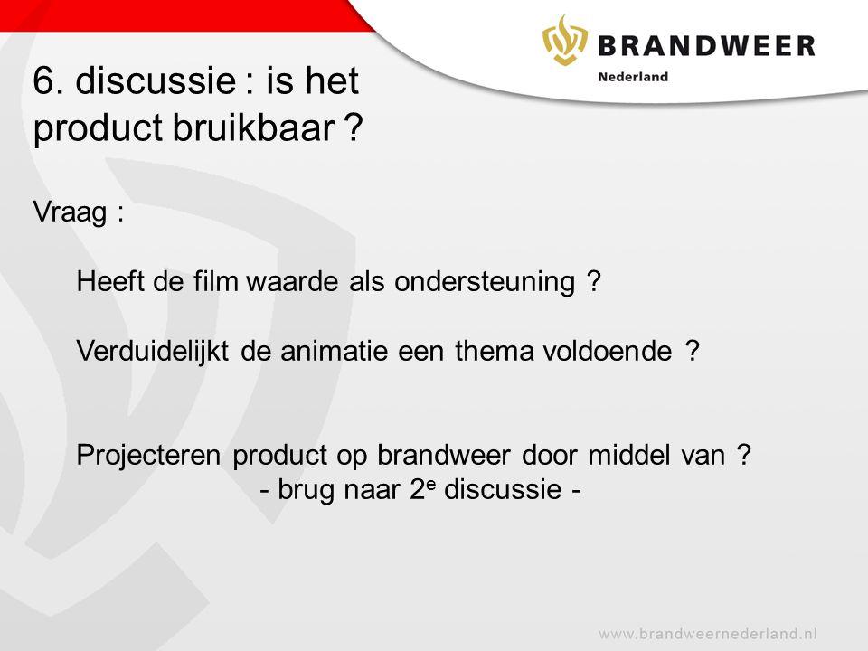 7.Discussie: is het product volledig .