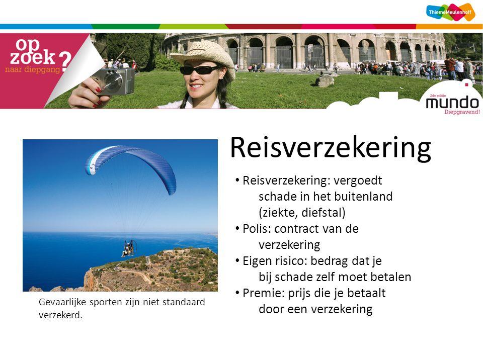 Reisverzekering Gevaarlijke sporten zijn niet standaard verzekerd.