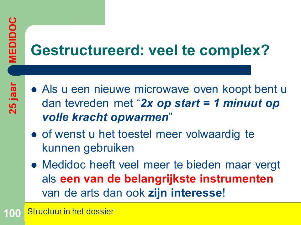 """Gestructureerd: veel te complex?  Als u een nieuwe microwave oven koopt bent u dan tevreden met """"2x op start = 1 minuut op volle kracht opwarmen""""  o"""
