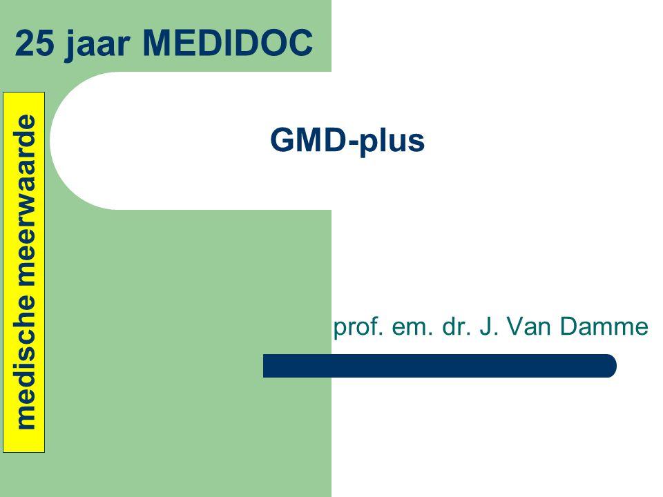 prof. em. dr. J. Van Damme GMD-plus 25 jaar MEDIDOC medische meerwaarde