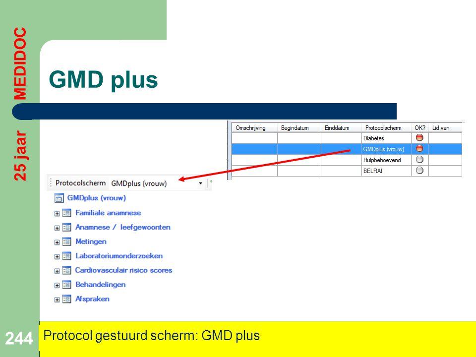 GMD plus 244 25 jaar MEDIDOC Protocol gestuurd scherm: GMD plus