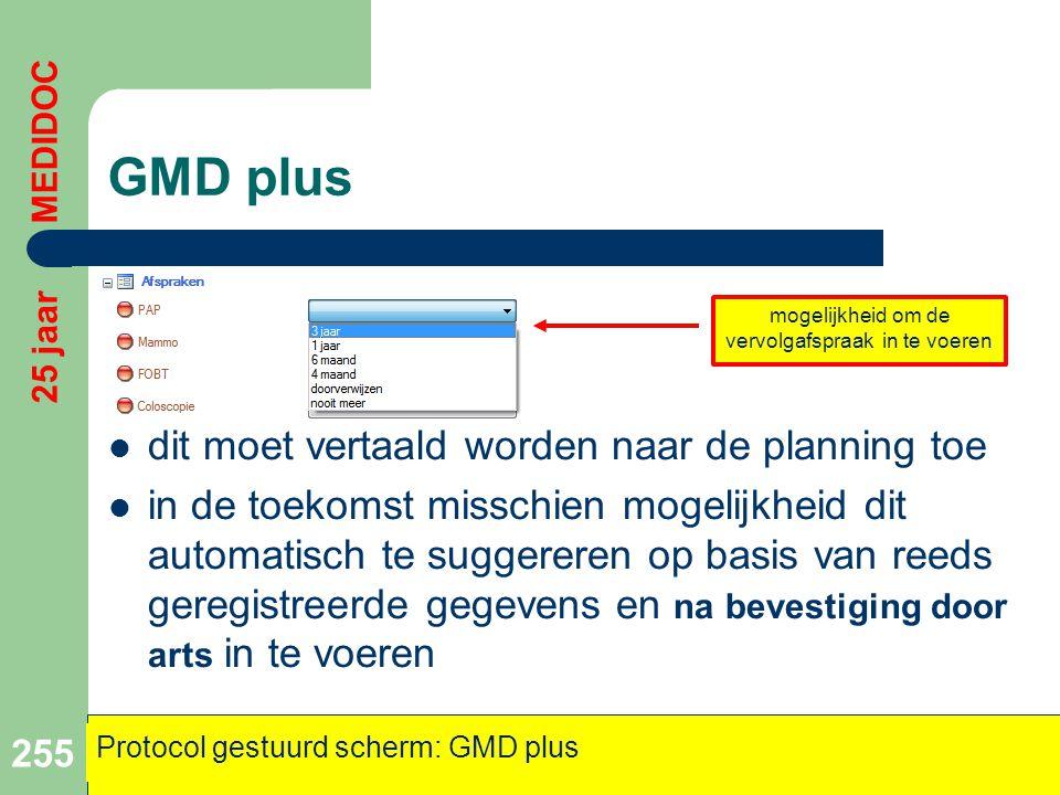 GMD plus  dit moet vertaald worden naar de planning toe  in de toekomst misschien mogelijkheid dit automatisch te suggereren op basis van reeds gere