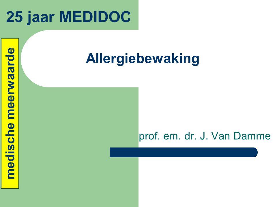 Allergiebewaking prof. em. dr. J. Van Damme 25 jaar MEDIDOC medische meerwaarde