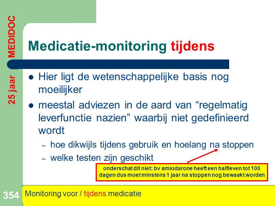 """Medicatie-monitoring tijdens  Hier ligt de wetenschappelijke basis nog moeilijker  meestal adviezen in de aard van """"regelmatig leverfunctie nazien"""""""