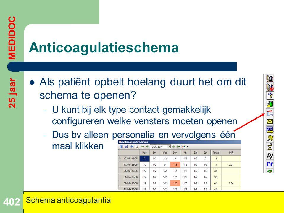 Anticoagulatieschema  Als patiënt opbelt hoelang duurt het om dit schema te openen? – U kunt bij elk type contact gemakkelijk configureren welke vens