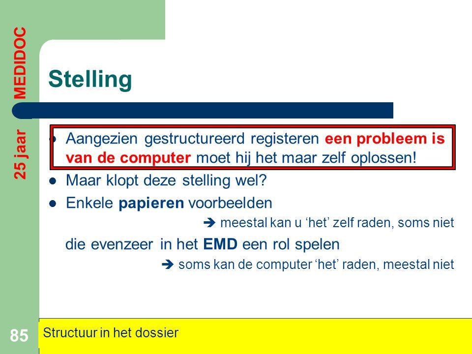 Stelling  Aangezien gestructureerd registeren een probleem is van de computer moet hij het maar zelf oplossen!  Maar klopt deze stelling wel?  Enke