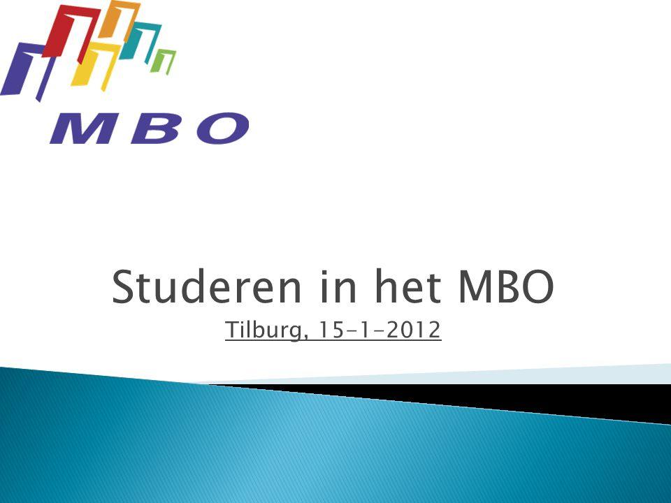 Studeren in het MBO Tilburg, 15-1-2012