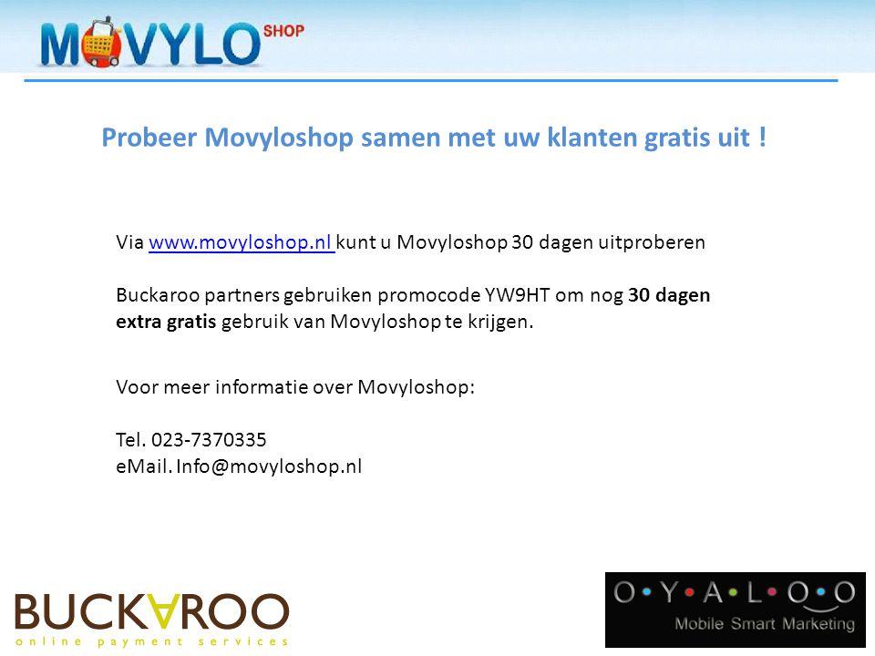 Probeer Movyloshop samen met uw klanten gratis uit .