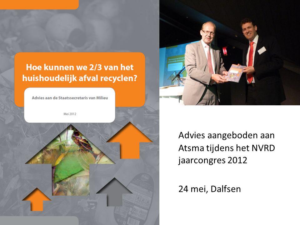 Advies aangeboden aan Atsma tijdens het NVRD jaarcongres 2012 24 mei, Dalfsen