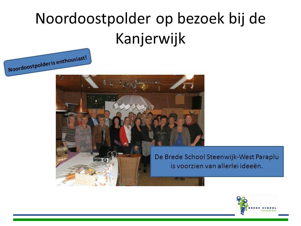 Noordoostpolder op bezoek bij de Kanjerwijk Noordoostpolder is enthousiast! De Brede School Steenwijk-West Paraplu is voorzien van allerlei ideeën.