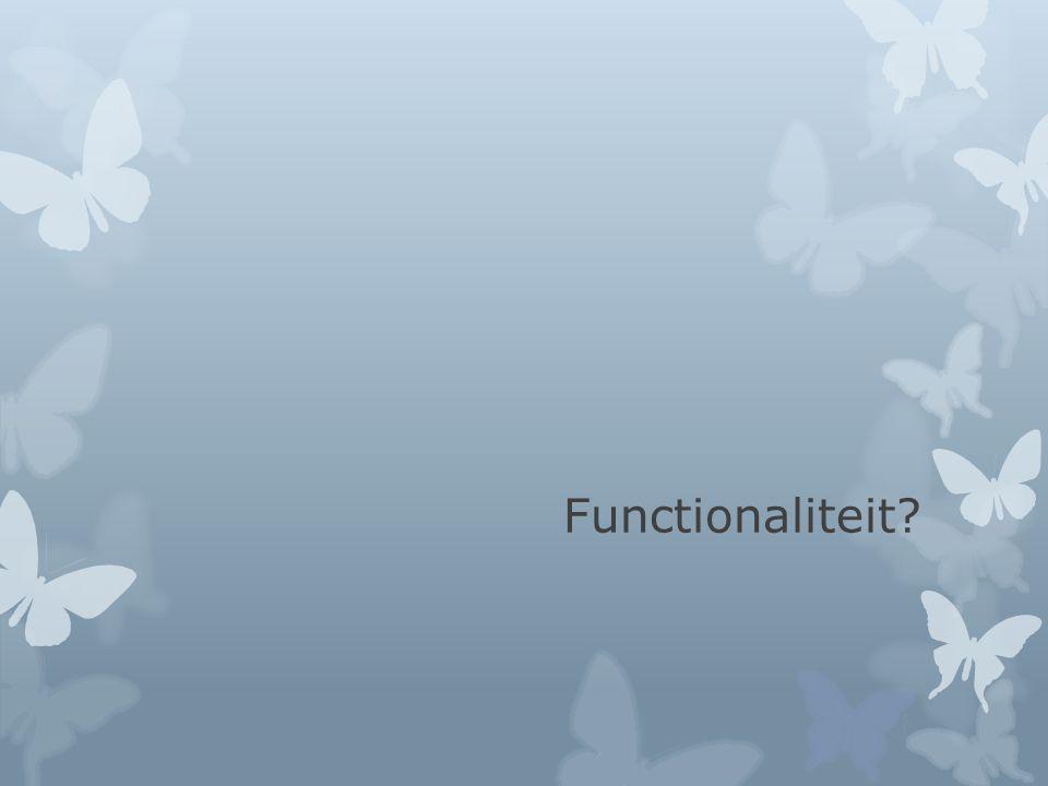 Functionaliteit?
