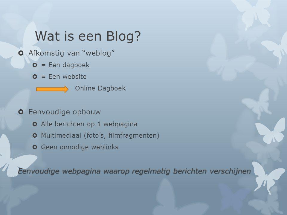 Wat is een Blog.