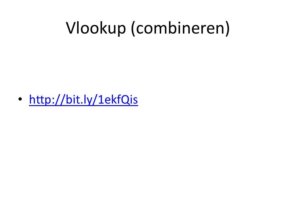 Vlookup (combineren) • http://bit.ly/1ekfQis http://bit.ly/1ekfQis