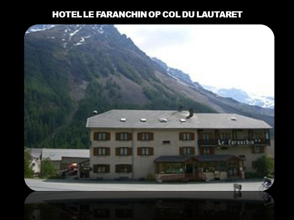HOTEL LE FARANCHIN OP COL DU LAUTARET