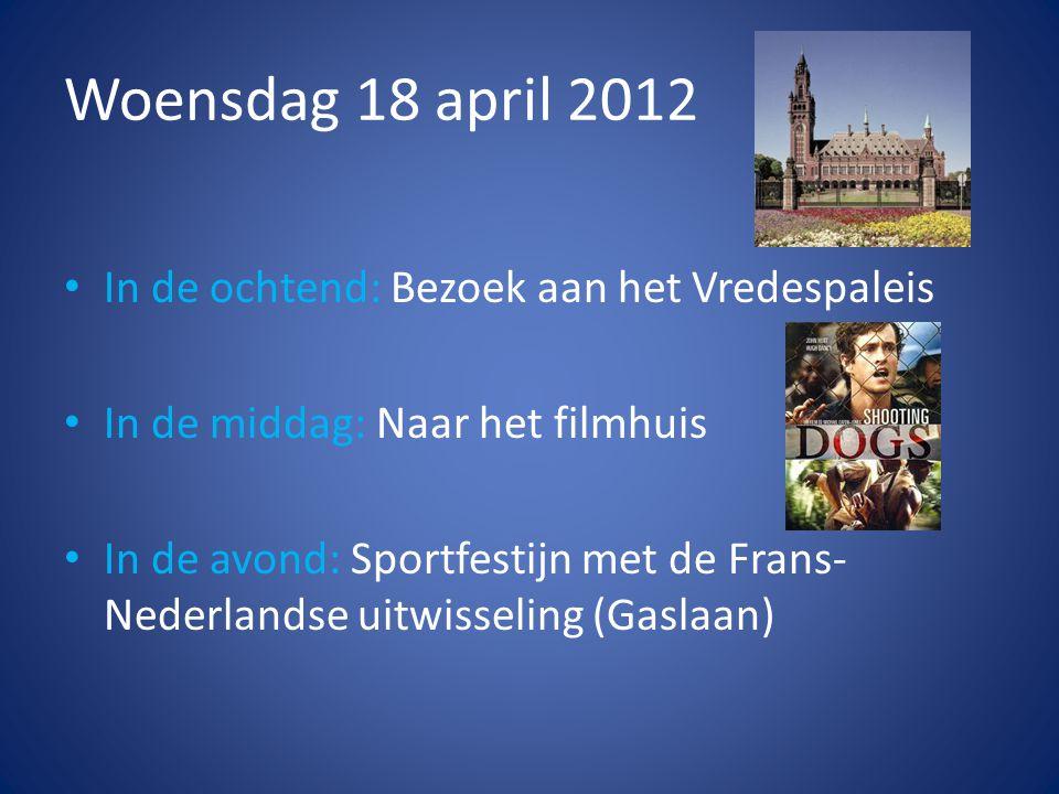 Donderdag 19 april 2012 • In de ochtend: Naar Delft met de tram.