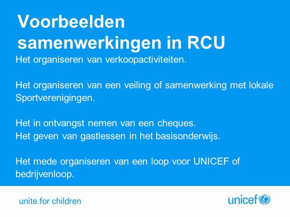 Voorbeelden samenwerkingen in RCU Het organiseren van verkoopactiviteiten.