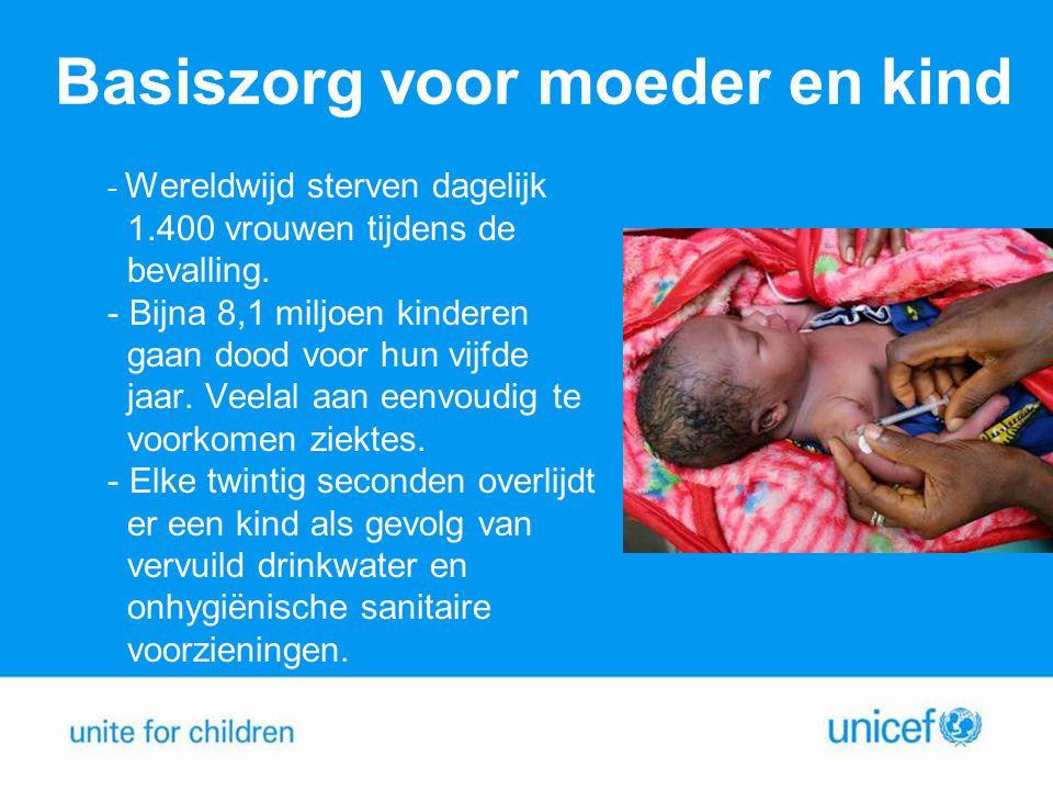 Basiszorg voor moeder en kind Activiteiten Zwangerschapscontrole Gezondheidscentra Watervoorzieningen en latrines Vaccinatieprogramma's Voorlichting aan ouders Opleiden gezondheidswerkers