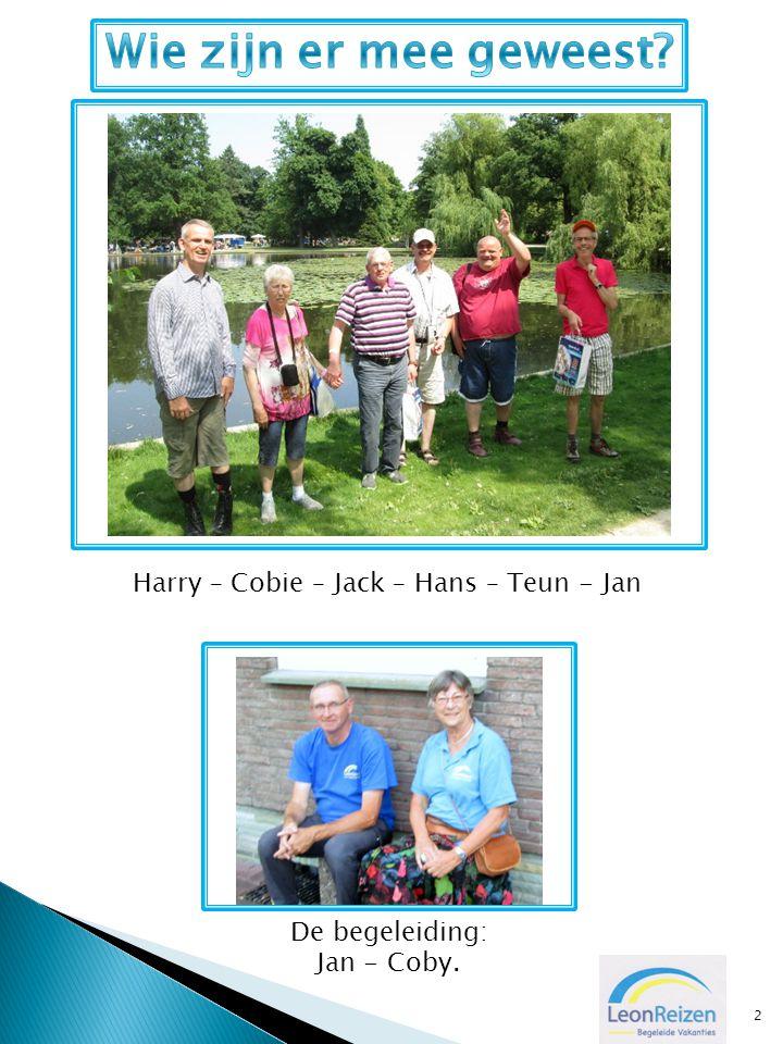 2 Harry – Cobie – Jack – Hans – Teun - Jan De begeleiding: Jan - Coby.