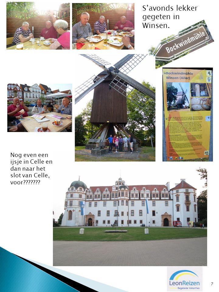 7 S'avonds lekker gegeten in Winsen. Nog even een ijsje in Celle en dan naar het slot van Celle, voor???????