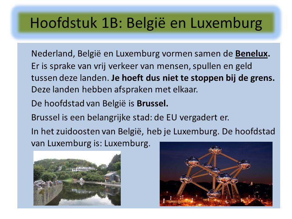 Nederland, België en Luxemburg vormen samen de Benelux. Er is sprake van vrij verkeer van mensen, spullen en geld tussen deze landen. Je hoeft dus nie