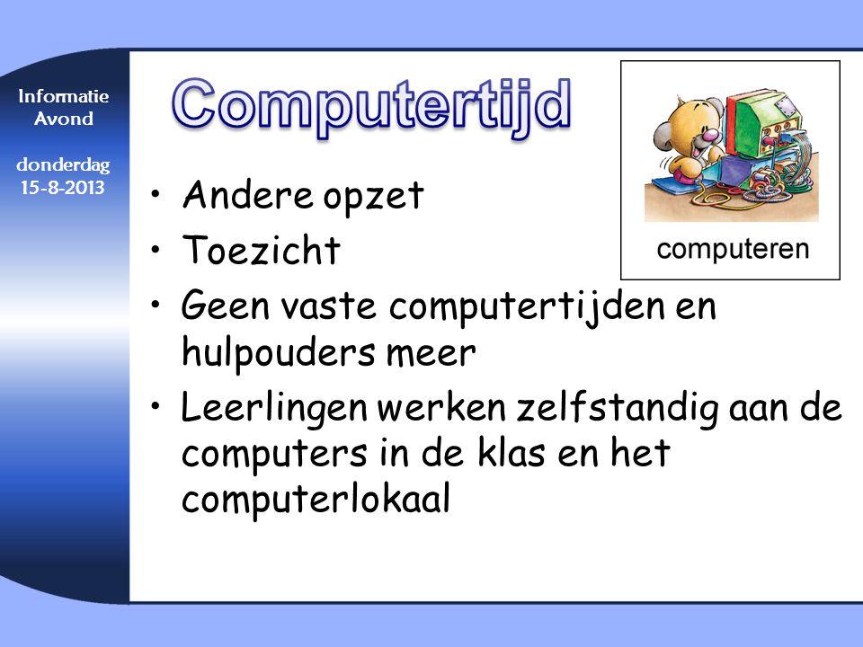 •Andere opzet •Toezicht •Geen vaste computertijden en hulpouders meer •Leerlingen werken zelfstandig aan de computers in de klas en het computerlokaal