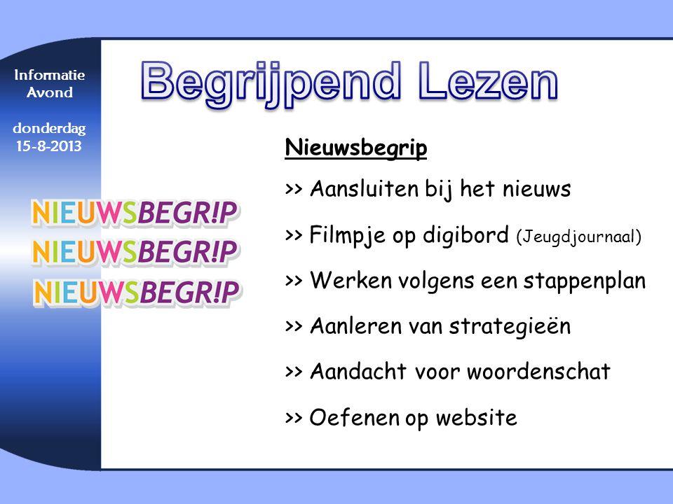 Nieuwsbegrip >> Aansluiten bij het nieuws >> Filmpje op digibord (Jeugdjournaal) >> Werken volgens een stappenplan >> Aanleren van strategieën >> Aand