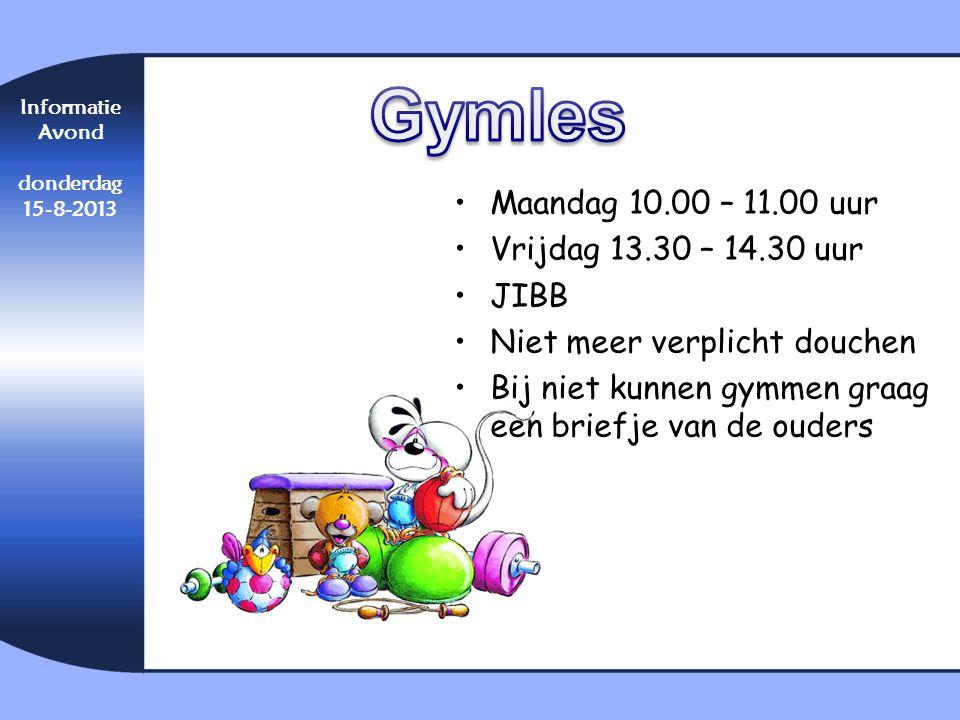 •Maandag 10.00 – 11.00 uur •Vrijdag 13.30 – 14.30 uur •JIBB •Niet meer verplicht douchen •Bij niet kunnen gymmen graag een briefje van de ouders Infor