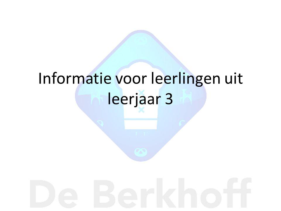 Informatie voor leerlingen uit leerjaar 3