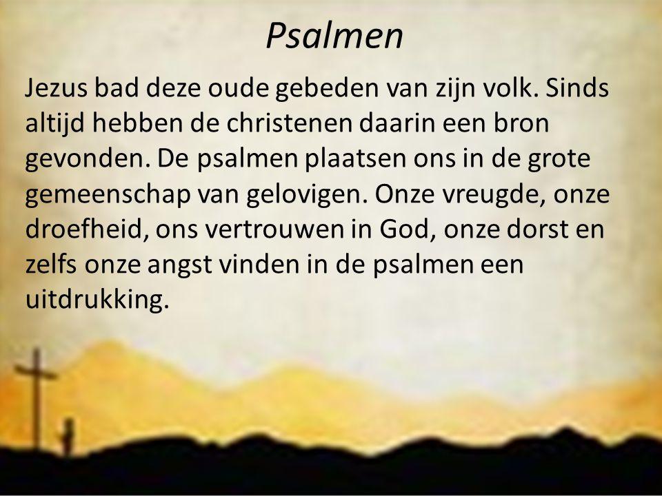 Psalmen Jezus bad deze oude gebeden van zijn volk. Sinds altijd hebben de christenen daarin een bron gevonden. De psalmen plaatsen ons in de grote gem