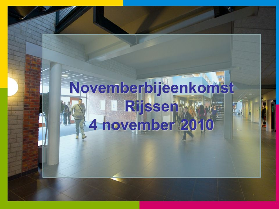 Novemberbijeenkomst Rijssen 4 november 2010
