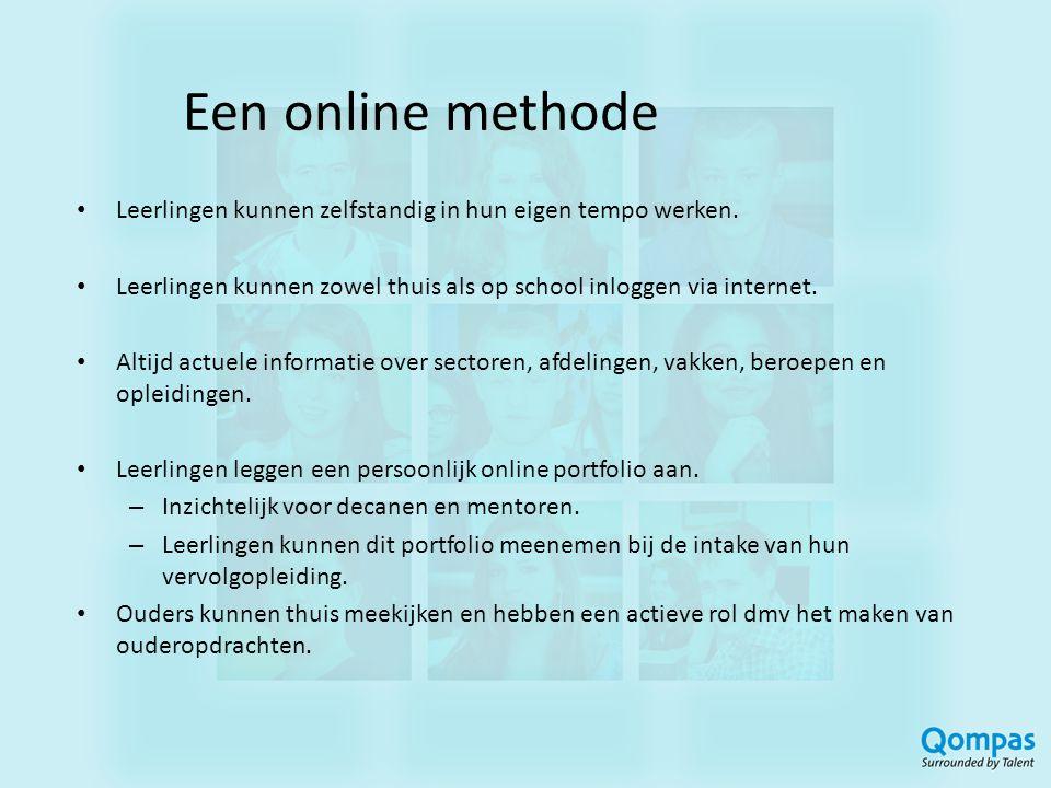 Een online methode • Leerlingen kunnen zelfstandig in hun eigen tempo werken. • Leerlingen kunnen zowel thuis als op school inloggen via internet. • A