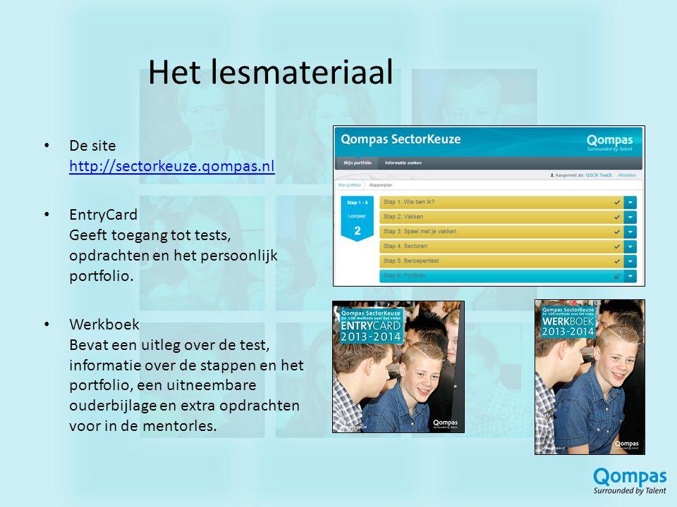 Het lesmateriaal • De site http://sectorkeuze.qompas.nl http://sectorkeuze.qompas.nl • EntryCard Geeft toegang tot tests, opdrachten en het persoonlij