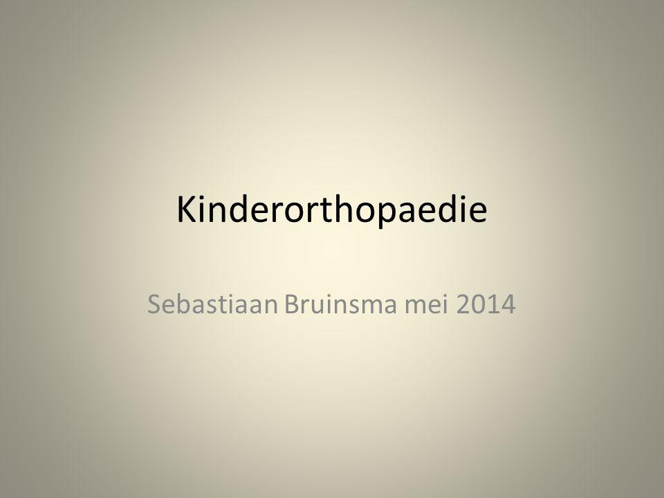 Kinderorthopaedie Sebastiaan Bruinsma mei 2014