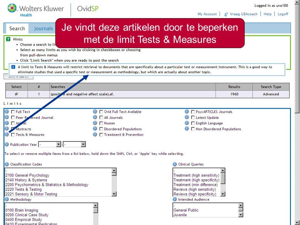 11 Je vindt deze artikelen door te beperken met de limit Tests & Measures