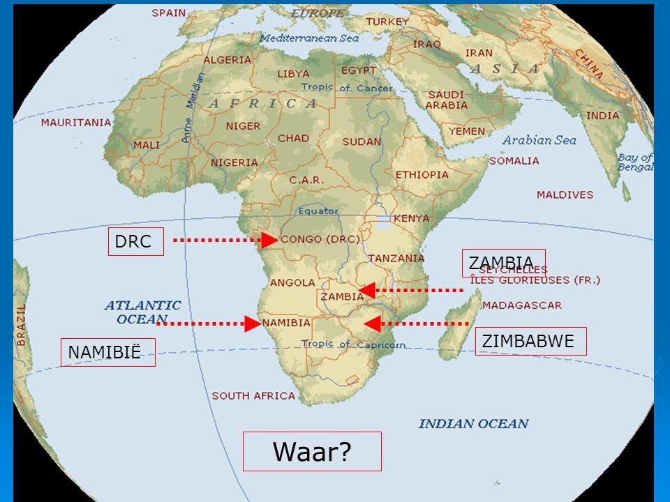 Christ's Hope Waar? DRC NAMIBIË ZIMBABWE ZAMBIA