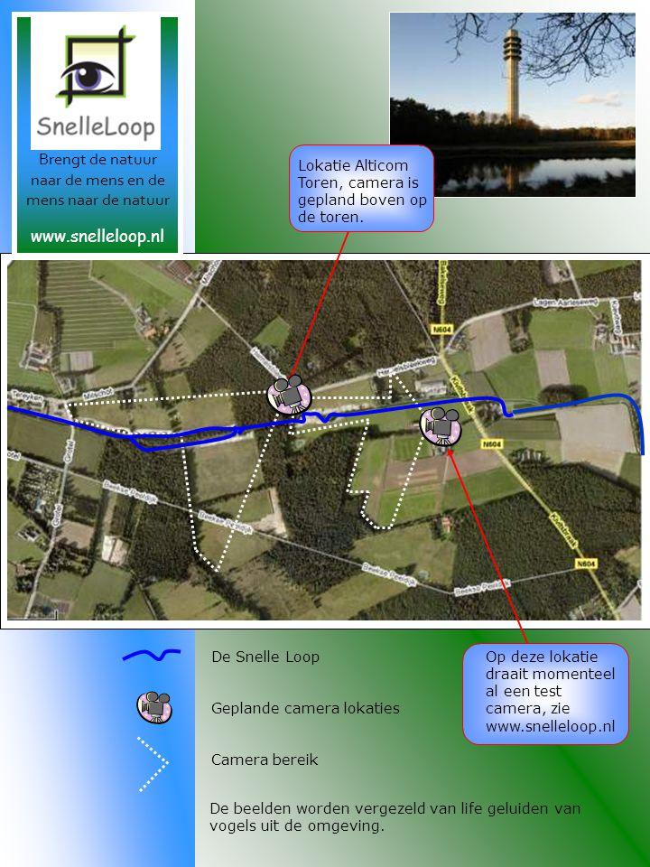 Geplande camera lokaties Camera bereik De Snelle LoopOp deze lokatie draait momenteel al een test camera, zie www.snelleloop.nl Lokatie Alticom Toren, camera is gepland boven op de toren.
