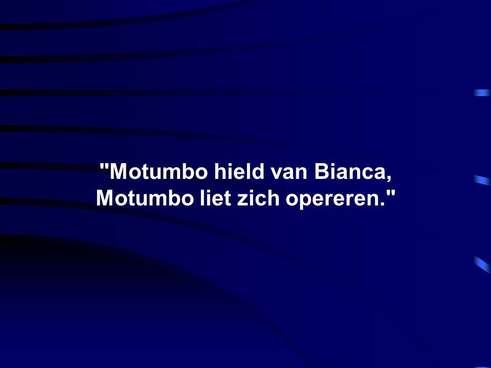 ..... De derde voorwaarde..... en die was, als Motumbo zijn dochter wilde trouwen, moest zijn P..... 1 meter lang zijn.