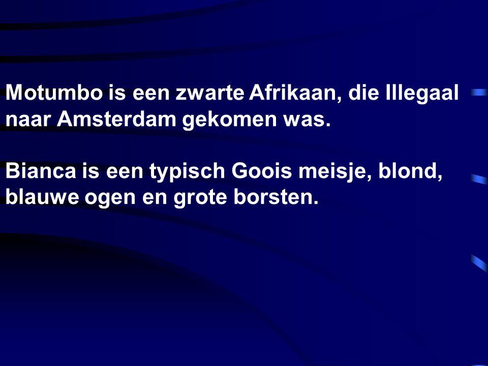 Motumbo is een zwarte Afrikaan, die Illegaal naar Amsterdam gekomen was.