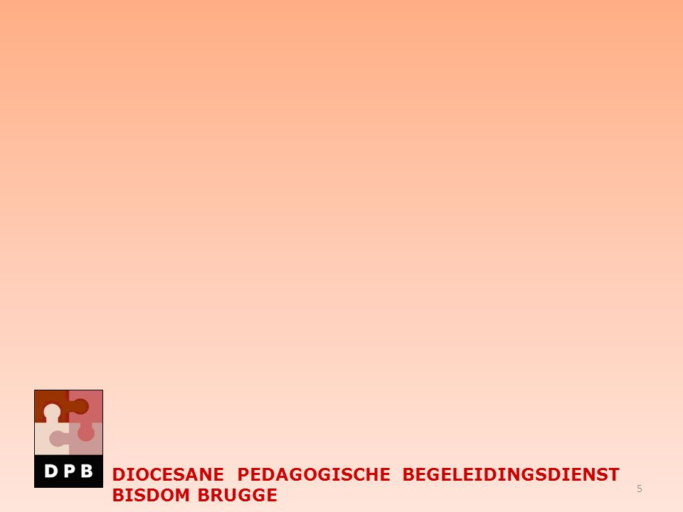 SAMEN WIJS Geert Buffel DIOCESANE PEDAGOGISCHE BEGELEIDINGSDIENST BISDOM BRUGGE 26