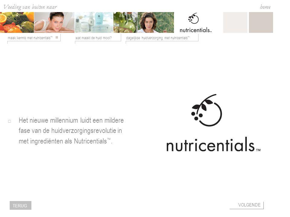 Voeding van buiten naar binnen wat maakt de huid mooi?dagelijkse huidverzorging met nutricentials ™ maak kennis met nutricentials ™ home VOLGENDE TERUG Wat is essentieel voor een gezonde huid.
