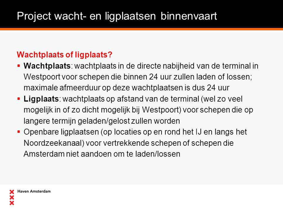 Project wacht- en ligplaatsen binnenvaart Wachtplaats of ligplaats.