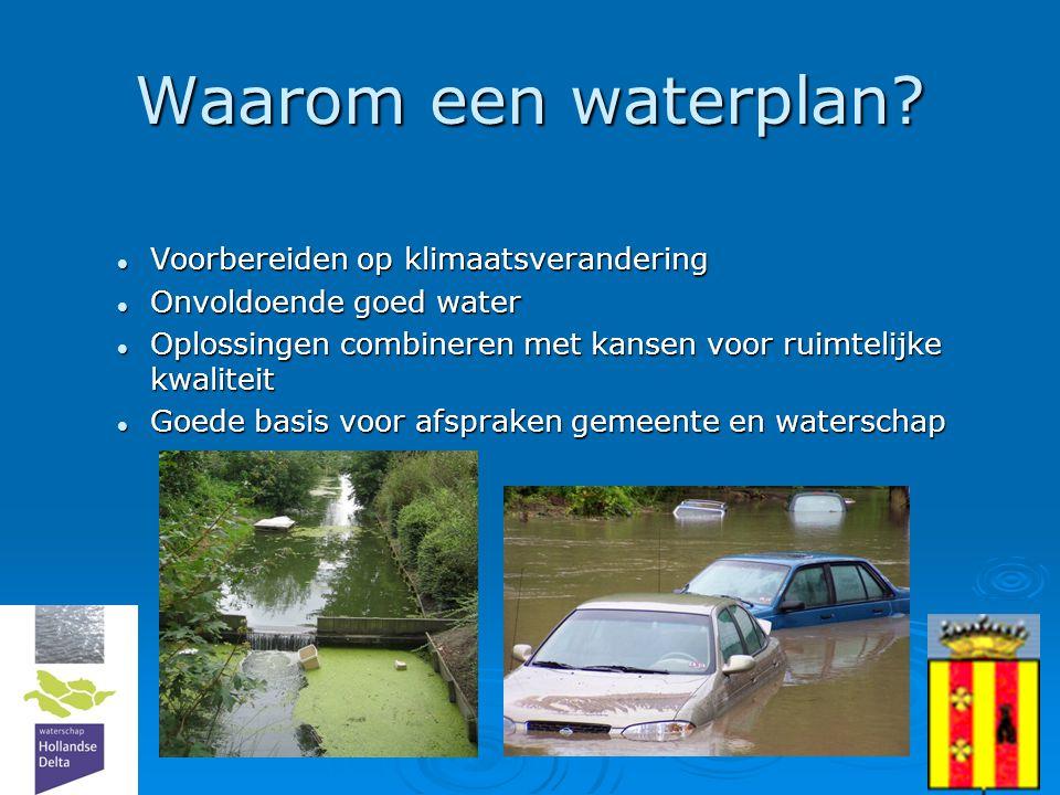 4 Waarom een waterplan?  Voorbereiden op klimaatsverandering  Onvoldoende goed water  Oplossingen combineren met kansen voor ruimtelijke kwaliteit