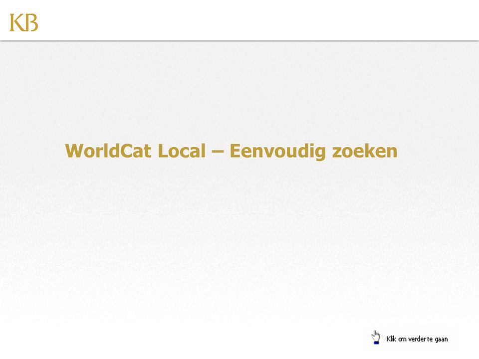 WorldCat Local – Eenvoudig zoeken