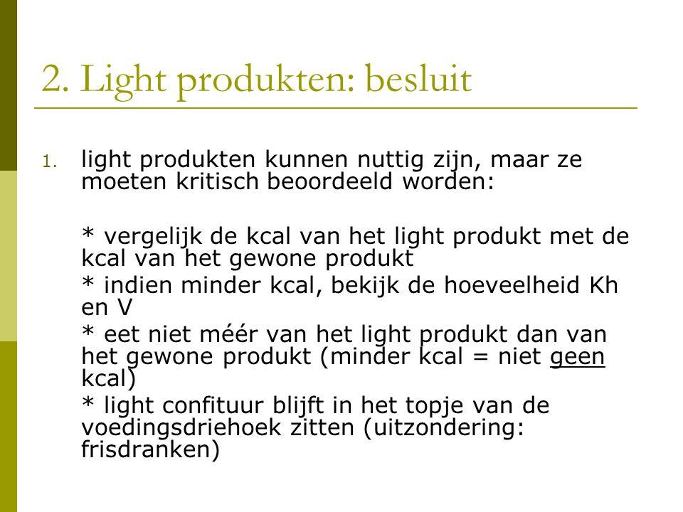 2.Light produkten: besluit 1.