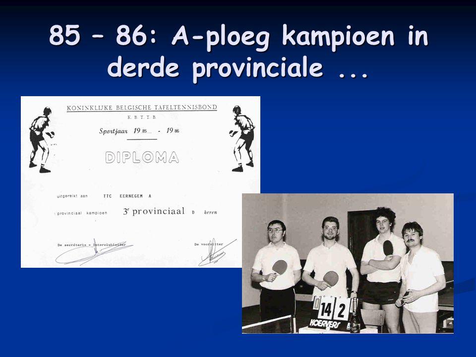 85 – 86: A-ploeg kampioen in derde provinciale...