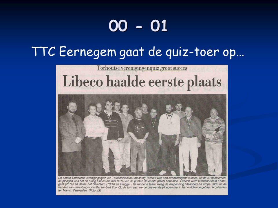 00 - 01 TTC Eernegem gaat de quiz-toer op…