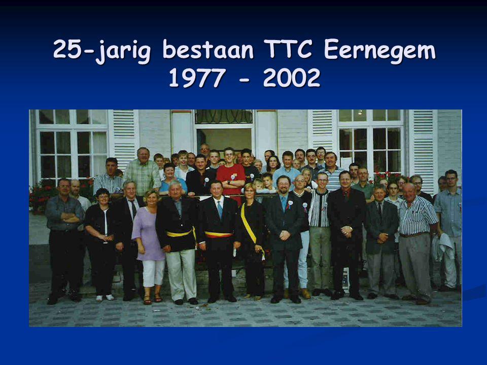 25-jarig bestaan TTC Eernegem 1977 - 2002