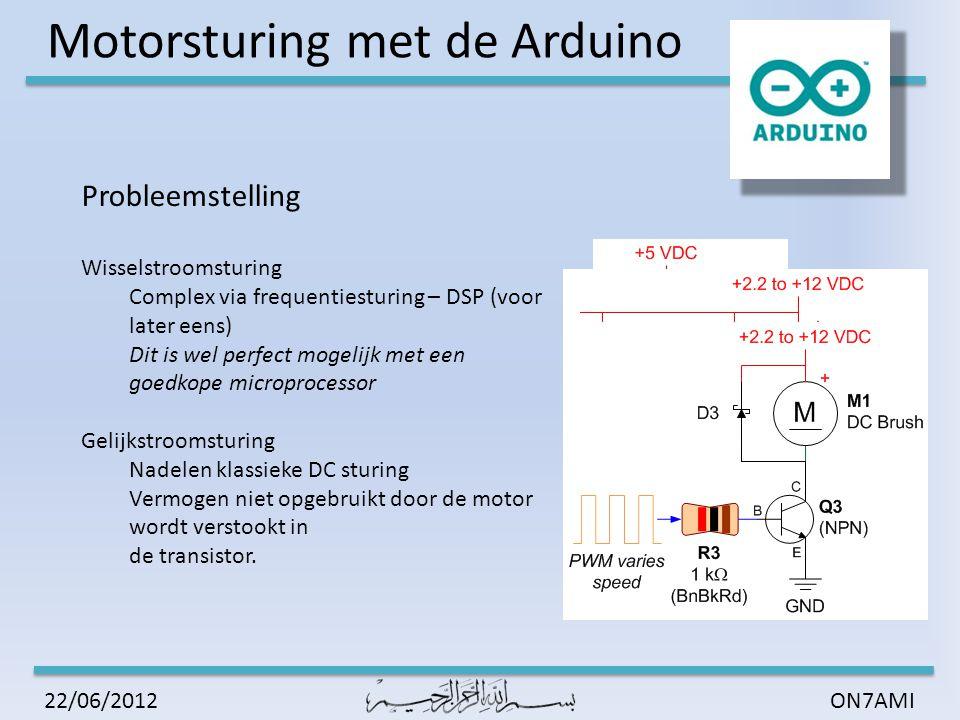 Motorsturing met de Arduino ON7AMI22/06/2012 PWM wat is dat voor een beest: (Pulse-width modulation)  Principe  Voordelen De transistor gaat ofwel geen stroom geleiden, alle spanning staat erover De transistor vormt een 'kortsluiting' alle stroom erdoor 'geen' spanning Vermogen = Stroom x Spanning  0 x U = 0  I x 0 = 0 Minimaal vermogenverlies  Nadeel Complexe sturing