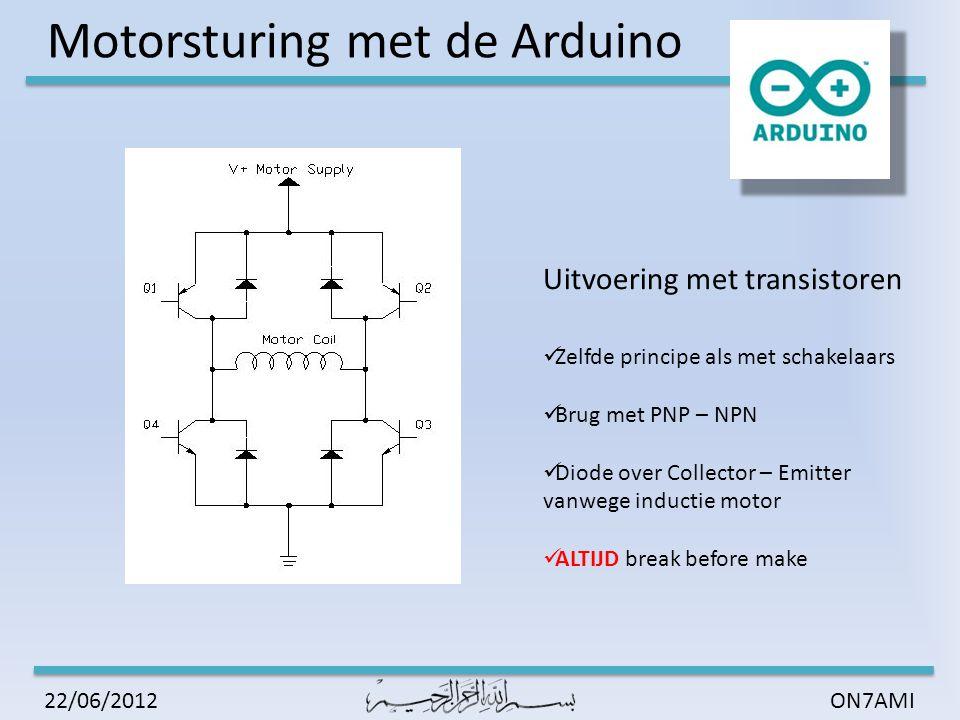 Motorsturing met de Arduino ON7AMI22/06/2012 In de praktijk