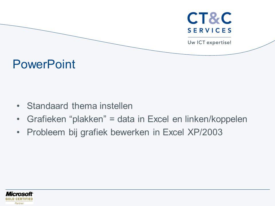 """PowerPoint •Standaard thema instellen •Grafieken """"plakken"""" = data in Excel en linken/koppelen •Probleem bij grafiek bewerken in Excel XP/2003"""